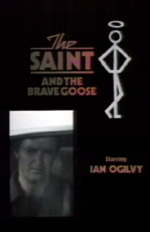 The Saint and the Brave Goose TV screenshots